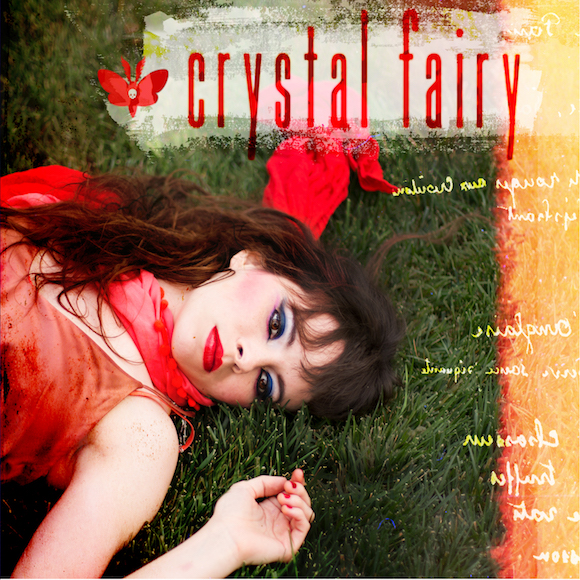 Album cover for Crystal Fairy's self-titled debut