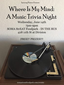 Where Is My Mind: A Music Trivia Night, Hosted by SoMa StrEat Food Park and Spinning Platters